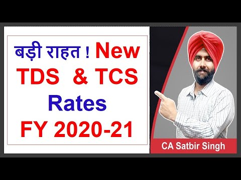 New TDS & TCS Rates From 14.5.2020 For FY 2020- 21 I CBDT Press Release I CA Satbir Singh