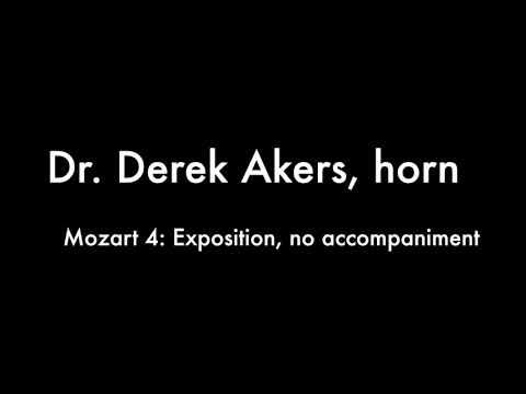 Mozart Horn Concerto 4 MVT. 1, Exposition, no accompaniment, Derek Akers