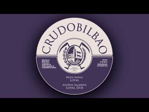 CBF028 - Antxon Sagardui feat. Belén Natali & Illiam Keys - Loyal + Dub