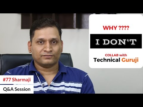 #77 Sharmaji Tech Q&A | Why I Don't Collab with Technical Guruji