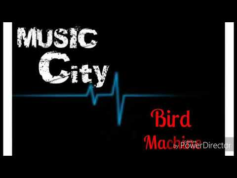 Bird machine trance by dj snake