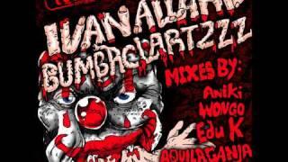 Ivan Allard - Bombaclartzzz (Aniki Remix)