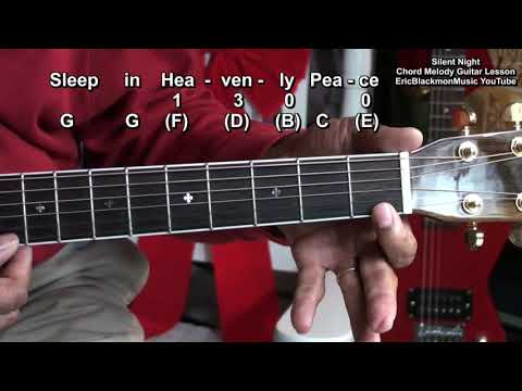 How To Play Silent Night With 3 Chords On Guitar Acoustic Chord Melody EricBlackmonGuitar 2017