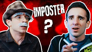 OLD MAN IS AN IMPOSTER?!