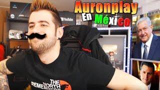 Si Auronplay viviera en México