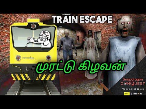Granny 3 Train escape in Tamil || Snapdragon Conquest || முரட்டு கிழவன் || JILL ZONE