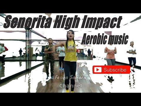 Musik Aerobik Senorita High Impact Dj Funkot