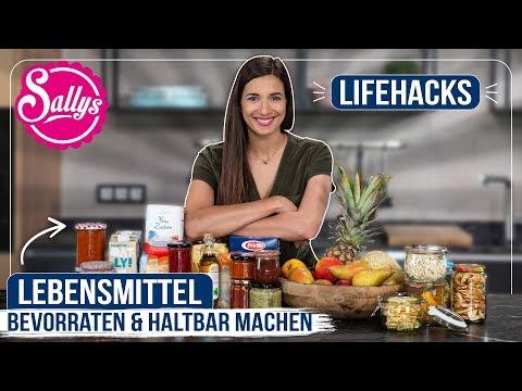 Lifehacks: Lebensmittel bevorraten & haltbar machen / 10 Tipps wie sie lnger halten! / Sallys Welt