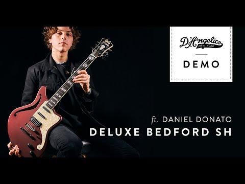 Deluxe Bedford SH Demo with Daniel Donato | D'Angelico Guitars