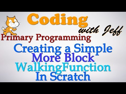 Primary Programming - Created a Simple More Block (Walking Function) Scratch Tutorial