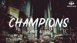 James Blunt - Champions [ lyric ]