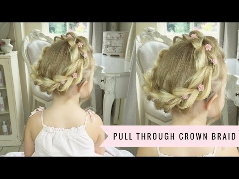 Pull Through Crown Braid (With Baylee!) By SweetHearts Hair.