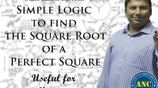 Finding the Square roots of a perfect Square.