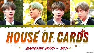 BTS (방탄소년단) - 'House of Cards' (Full Length Edition) Lyrics [Color Coded Han_Rom_Eng]