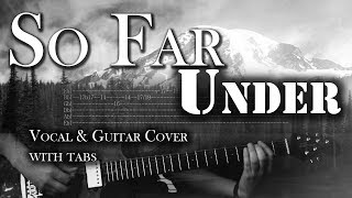 So Far Under - Alice in Chains | Song cover with Tabs