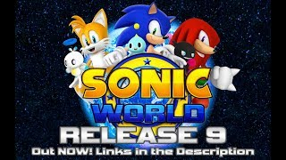 SONIC WORLD RELEASE 9 - OFFICIAL DOWNLOAD & TRAILER