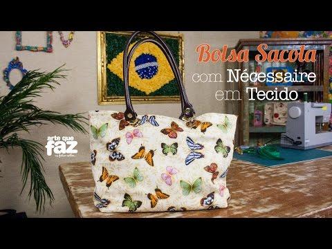 DIY - Bolsa Sacola com Nécessaire em Tecido - (Maria Adna)