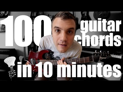 100 guitar chords in 10 minutes !
