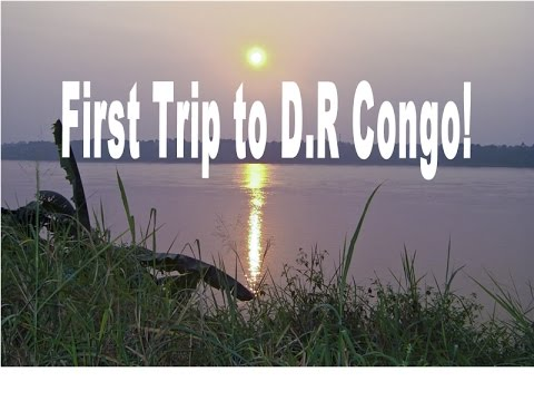 First Trip to D.R Congo!