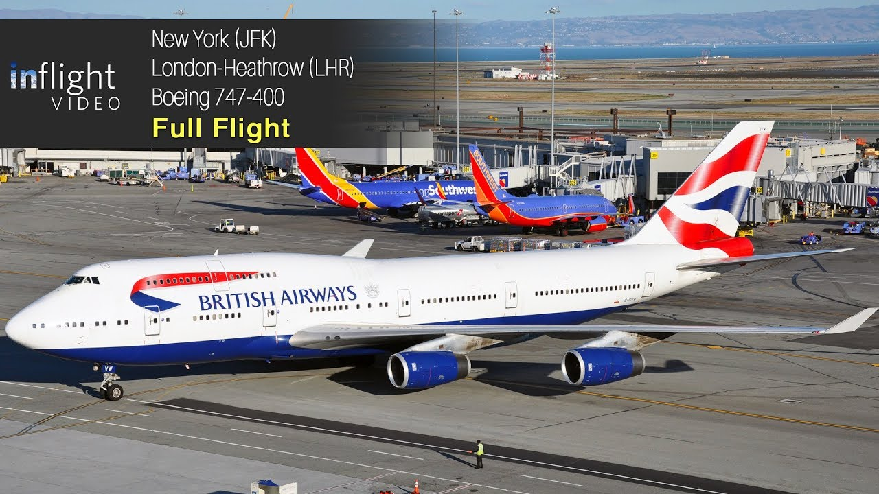 British Airways Boeing 747-400 Full Flight: New York to London Heathrow