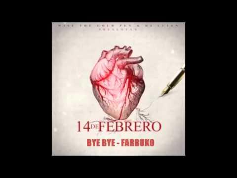 Bye bye - Farruko (14F)