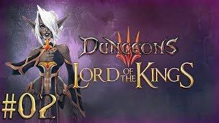 Прохождение Dungeons 3 Lord of the Kings DLC Часть 2 Братство Зла