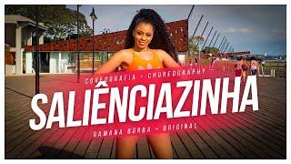 SALIÊNCIAZINHA- DYNHO ALVES, DJ E BATIDAO STRONDA ( COREOGRAFIA BREGA FUNK) / RAMANA BORBA