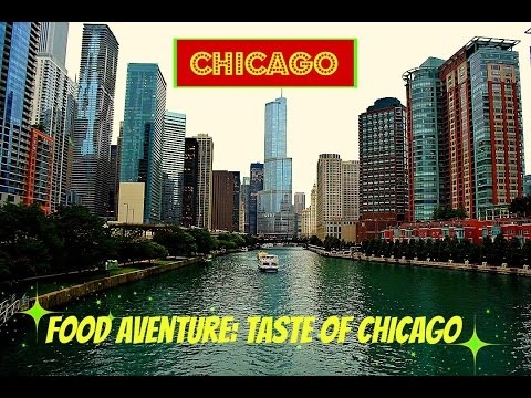 Taste of Chicago Food Adventure Day 1