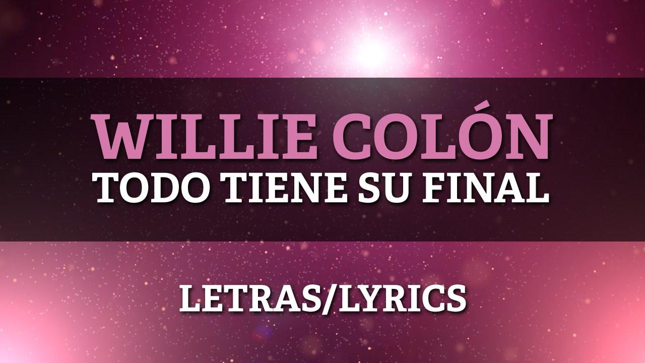Willie Colon ft Hector Lavoe - Todo Tiene Su Final