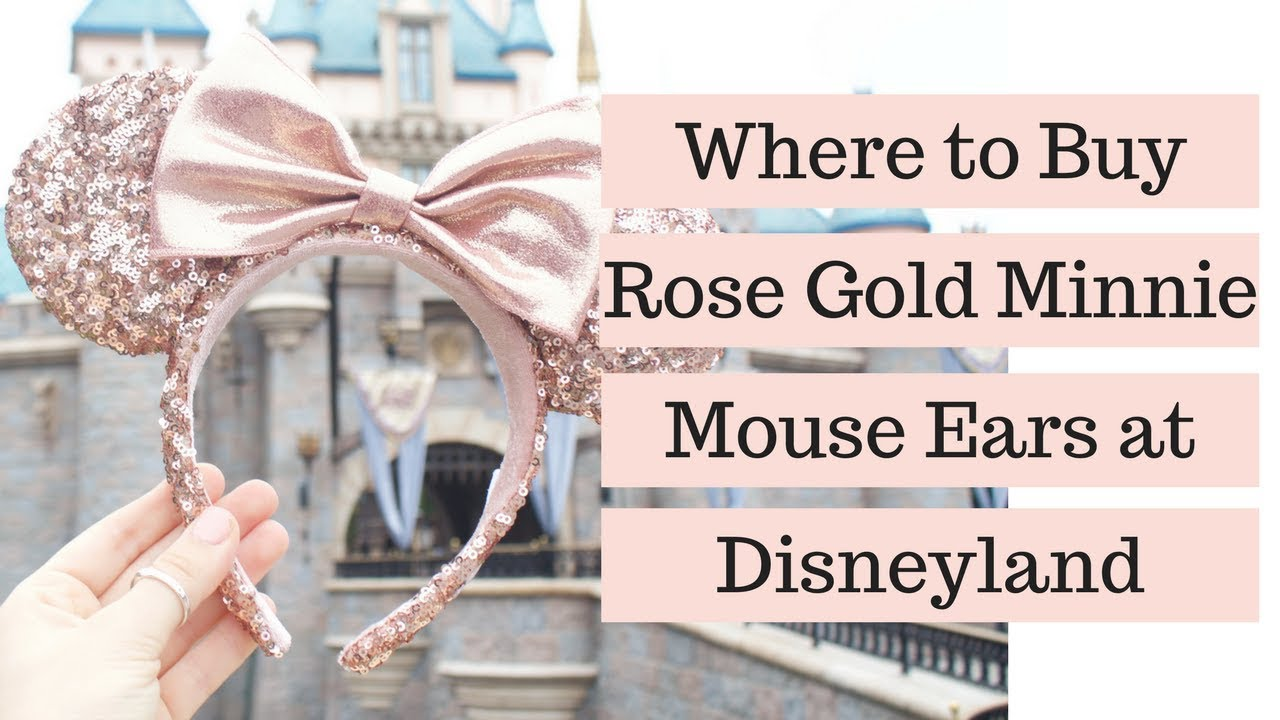 where to buy rose gold minnie mouse ears at disneyland youtube. Black Bedroom Furniture Sets. Home Design Ideas
