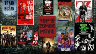Top 10 ZOMBIE MOVIE list or Download trick