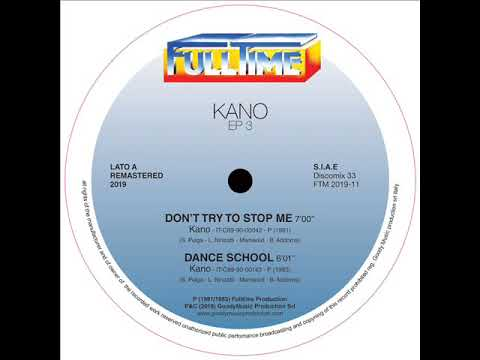 Kano - Don't try to stop me (Remastered 2019)