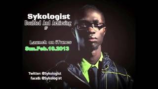 Sykologist   [3] Cant Bring Me Down Doubted And Achieving