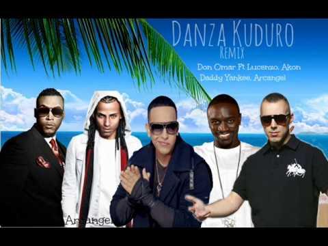 Danza Kuduro Remix - Don Omar, Ft Daddy Yankee, Akon, Lucenzo, Arcangel, Dj absstract