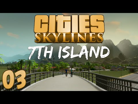 Cities Skylines 7th Island 03 Rapid Expansion