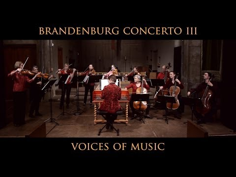 Bach - Brandenburg Concerto No. 3: First Movement, Allegro; Original Instruments; Voices of Music