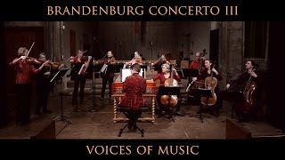 Bach - Brandenburg Concerto No. 3, Allegro, Original Instruments; Voices of Music BWV 1048