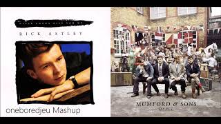 I Will Give You Up - Mumford & Sons vs. Rick Astley (Mashup)