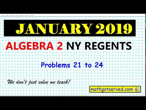 January 2019 algebra 2  # 21 to 24 NYS Regents exam solutions worked out steps thumbnail