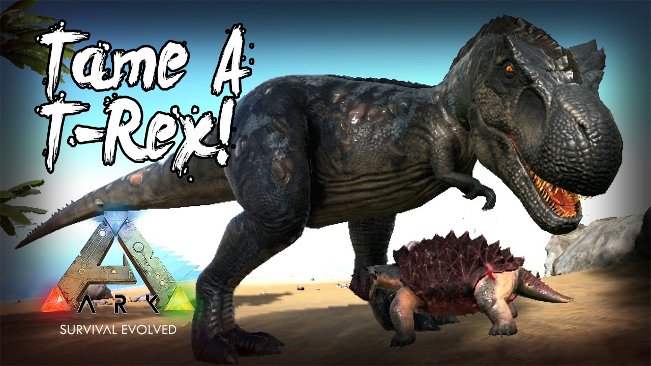 6cb7a3f625 How To Tame A T-Rex! (Ark: Survival Evolved Highlight) - YouTube