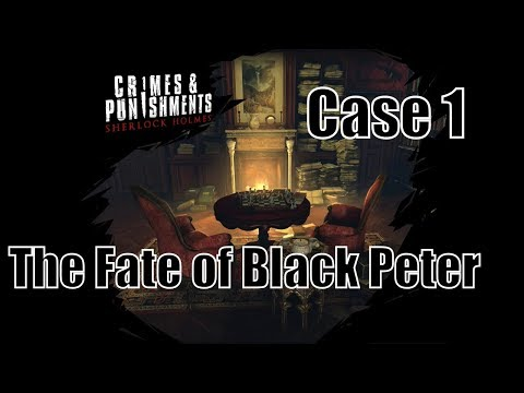 """Sherlock Holmes: Crimes and Punishments - """"The fate of Black Peter""""."""