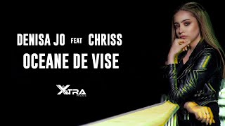 Descarca DENISA JO feat. CHRISS - Oceane De Vise (Original Radio Edit)