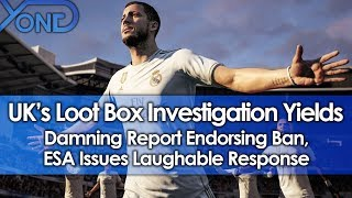 UK's Loot Box Investigation Yields Damning Report Endorsing Ban, ESA Issues Laughable Response