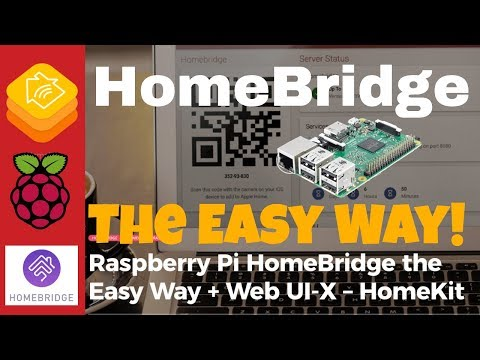 Raspberry Pi HomeBridge the Easy Way + Web UI-X - HomeKit