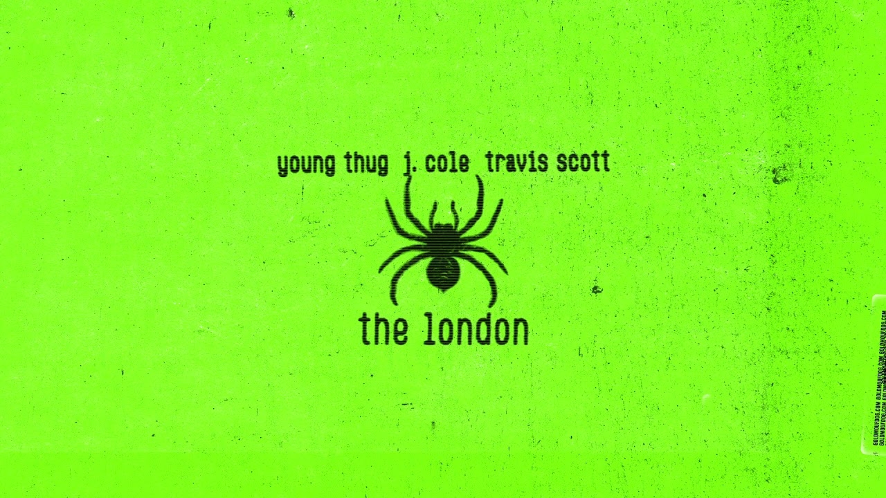 Young Thug - The London (ft. J. Cole & Travis Scott) [Official Audio] #1