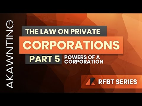 Powers of a Corporation - Law on Corporations | Revised Corp
