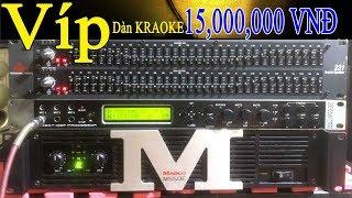 Dàn Karaoke 15tr, Vang số XC9000, Cục Đẩy M550E, Lọc Xì 231 DPX,Loa AR Q12,Micro 868II
