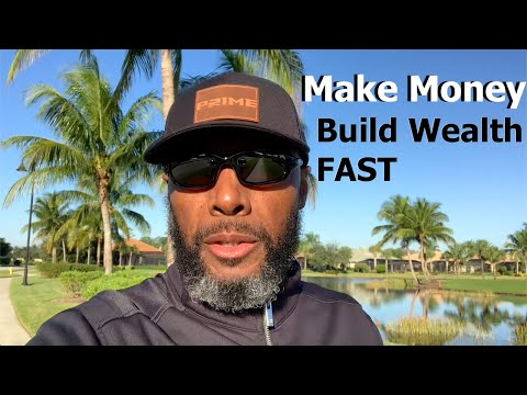 Do This NOW To Make Money and Build Wealth FAST