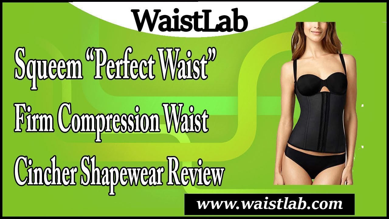a5141804b7a1c Squeem  Perfect Waist  Contouring Cincher Review - YouTube