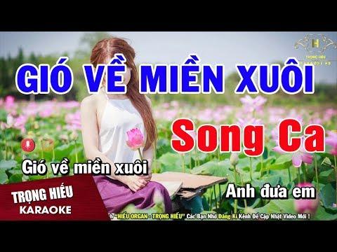Karaoke Gió Về Miền Xuôi Song ca Nhạc Sống | Trọng Hiếu